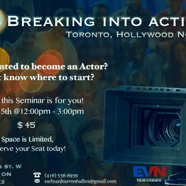 BREAKING INTO ACTING ~ Seminar